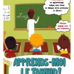 Apprends-moi le Tawhid !